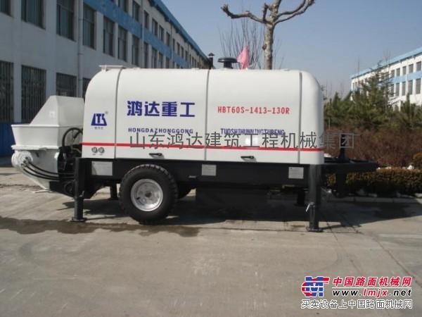 供应山东鸿达混凝土输送泵、拖泵、地泵