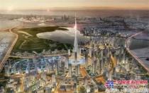 """徐工50多台成套设备助力迪拜""""世界第一高楼Dubai Creek Tower""""建设!"""